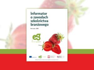 Okładka publikacji składa się z dużego napisu Informator o zawodach szkolnictwa branżowego w kolorze zielonym. Poniżej tytułu znajduje się napis Warszawa 2020. W dolnym prawym rogu umiejscowiona jest grafika czerwonej truskawki, obok logo projektu Eurodoradztwo Polska. Na dole znajdują się loga projektu Erasmus plus, Eurodoradztwo Polska, Ministerstwa Edukacji Narodowej i Ośrodka Rozwoju Edukacji. Pod logo jest informacja, że publikacja została sfinansowana z funduszy Komisji Europejskiej w ramach programu Erasmus plus.